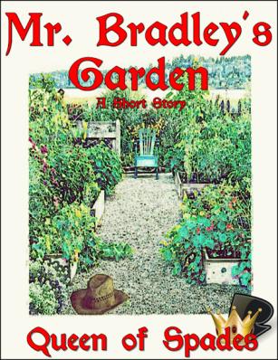 Mr. Bradley's Garden